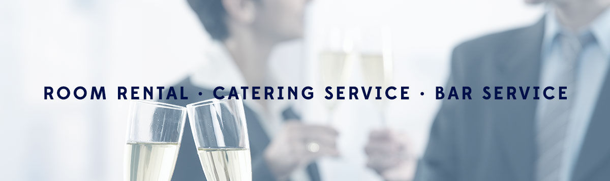 Room Rental - Catering Service - Bar Service